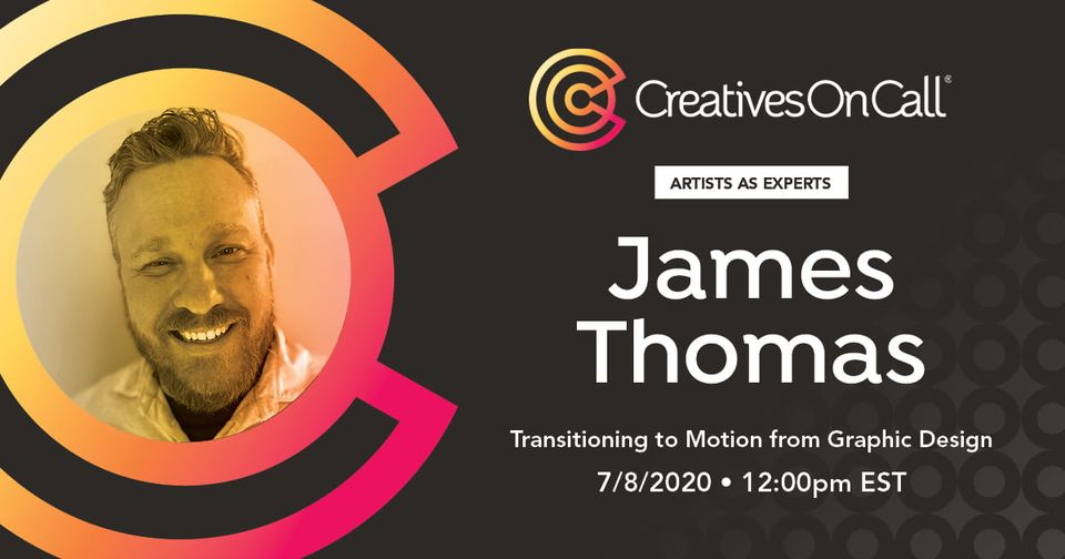 Past Webinar: Transitioning to Motion from Graphic Design
