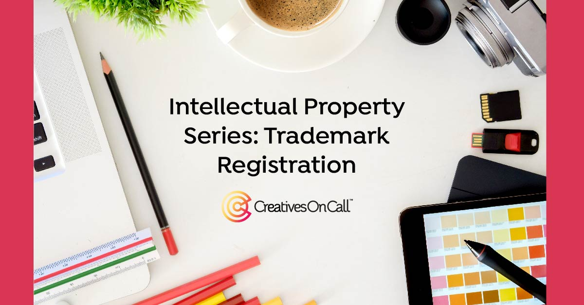Intellectual Property Series: Trademark Registration