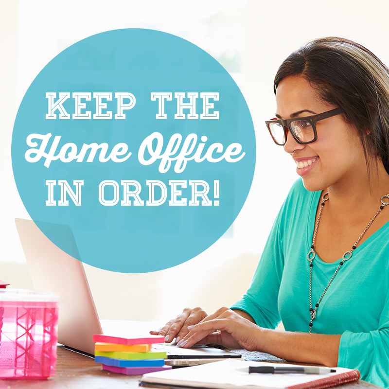 Keep The Home Office In Order!
