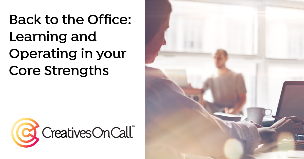 How Evaluating & Sharing Strengths Can Make a Smoother Transition Back to the Office